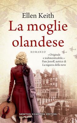 [Novità in libreria] La moglie olandese, di Ellen Keith