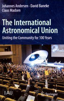 Cent'anni di Unione astronomica internazionale