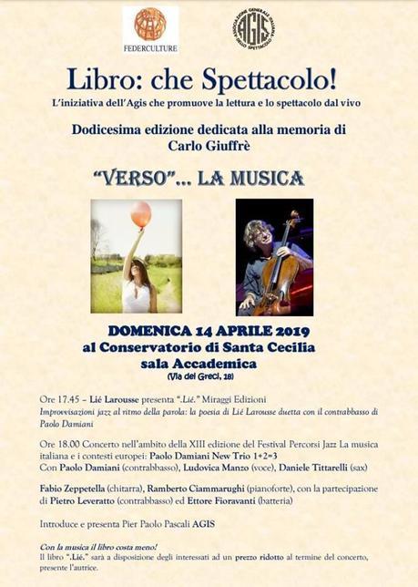 VERSO…LA MUSICA – La poesia suona jazz: Lié Larousse duetta con Paolo Damiani