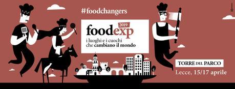 Food EXP 2019 – I luoghi e i cuochi che cambiano il mondo