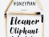 ELEANOR OLIPHANT BENISSIMO GAIL HONEYMAN della fine dell'undicesimo libro 2019)