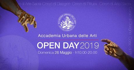 OPEN DAY 26 MAGGIO 2019 - ISCRIZIONI CORSI ACCADEMIA URBANA DELLE ARTI