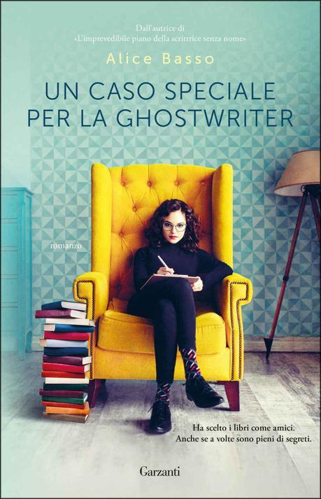 Un caso speciale per la ghostwriter – Alice Basso