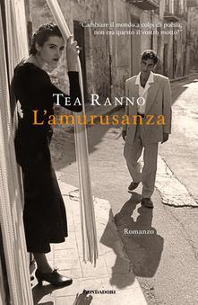 L' amurusanza - Tea Ranno - ebook