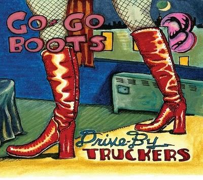 Drive-By Truckers > Go-Go Boots