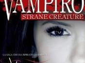 Novità: diario vampiro. Strane Creature Lisa Jane Smith