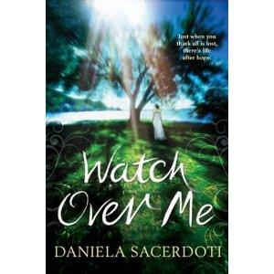 Libri dell'altro mondo: Watch over me, di Daniela Sacerdoti