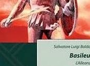 Basileus-L'Alleanza, primo capitolo della saga epico-fantasy giovane autore Salvatore Luigi Baldari