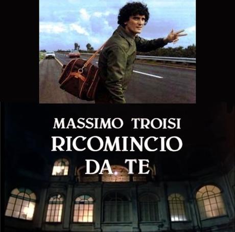 Massimo Troisi – Ricomincio da te 2