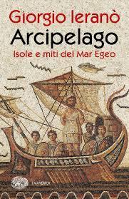 Egeo, mare infinito di dèi ed eroi