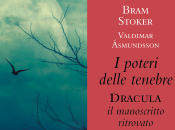 Poteri delle Tenebre. Dracula: manoscritto ritrovato. Intervista traduttori