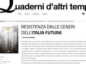 """""""RESISTENZA DALLE CENERI DELL'ITALIA FUTURA"""" Cenere Quaderni d'altri tempi"""