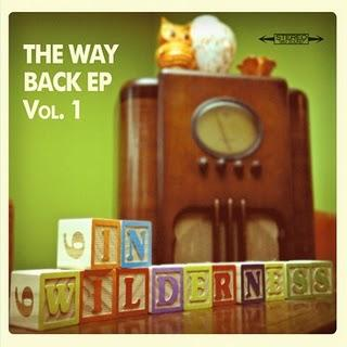 In Wilderness - The Way Back EP [2011]