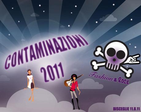 """Aperte le iscrizioni per """"CONTAMINAZIONI 2011: Fashion & Rock"""""""