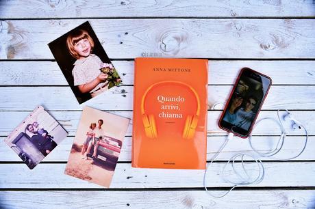 Recensione 'Quando arrivi, chiama' di Anna Mittone - Mondadori