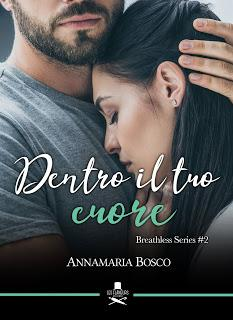 Review Tour: Dentro il tuo cuore di Annamaria Bosco