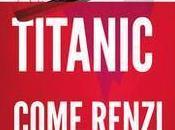 'titanic', alla ricerca delle cause hanno trascinato declino...