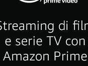 Novità Amazon Prime Video luglio 2019]: serie vedere recuperare