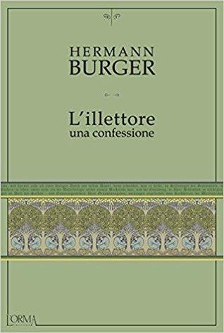 L'Illettore: una confessione di Hermann Burger