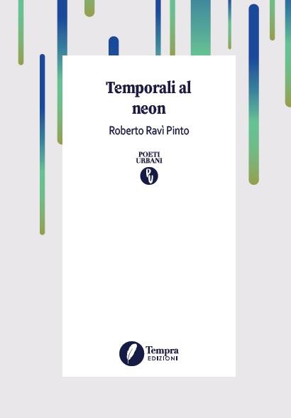 """Roberto Ravì Pinto, """"Temporali al neon"""""""