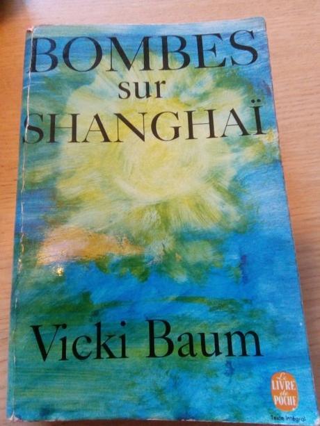 Hotel Shanghai – Vicki Baum