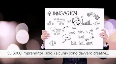 Creatività e innovazione: ecco perché per essere creativo devi sceglierlo!