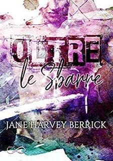 Recensione: Oltre le sbarre di Jane Harvey Berrick