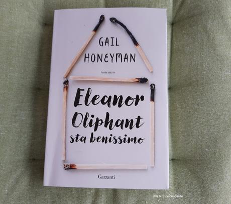 ELEANOR OLIPHANT STA BENISSIMO - Gail Honeyman