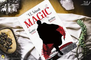 Segnalazione : Magic  di V. E. Schwab