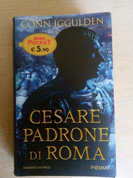 Cesare padrone di Roma – Conn Iggulden @edizpiemme