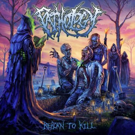 PATHOLOGY – Reborn to Kill