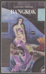 Libro Bangkok di Lawrence Osborne