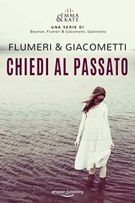 Segnalazione - CHIEDI AL PASSATO di Elisabetta Flumeri e Gabriella Giacometti