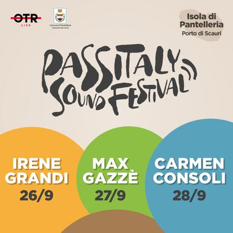 C.S._Carmen Consoli, Max Gazzè e Irene Grandi a Pantelleria per il Passitaly Sound Festival