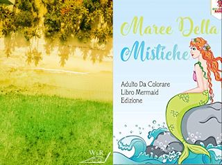 Maree Della Mistiche: Adulto Da Colorare Libro Mermaid  di Coloring Bandit