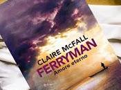 Ferryman: Amore eterno Claire McFall