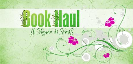 Book Haul #17 - Il mio bottino di Agosto 2019!