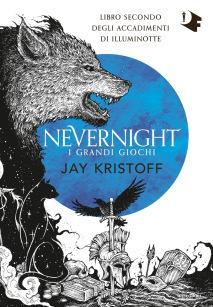 » Nevernight. I Grandi Giochi #2, di Jay Kristoff – Recensione