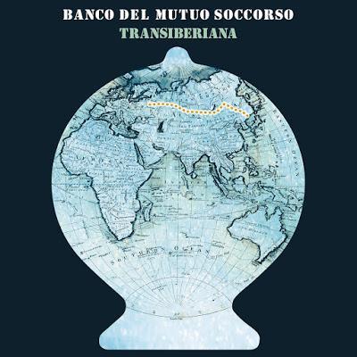"""Banco Del Mutuo Soccorso - """"Transiberiana"""", di Antonello Giovannelli"""
