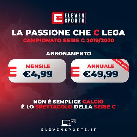 Serie C TV, 3a Giornata  - Programma e Telecronisti Eleven Sports