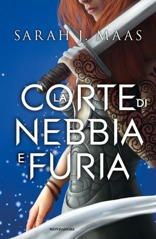 Recensione: LA CORTE DI NEBBIA E FURIA di Sarah J. Maas