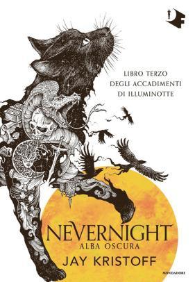 » Nevernight. Alba Oscura #3, di Jay Kristoff – Recensione