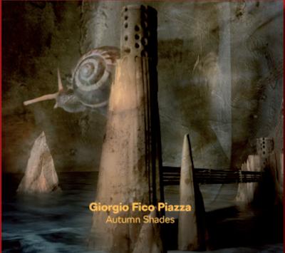 """Giorgio """"Fico"""" Piazza - """"Autumn Shades"""""""