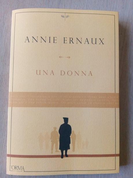 Una donna – Annie Ernaux