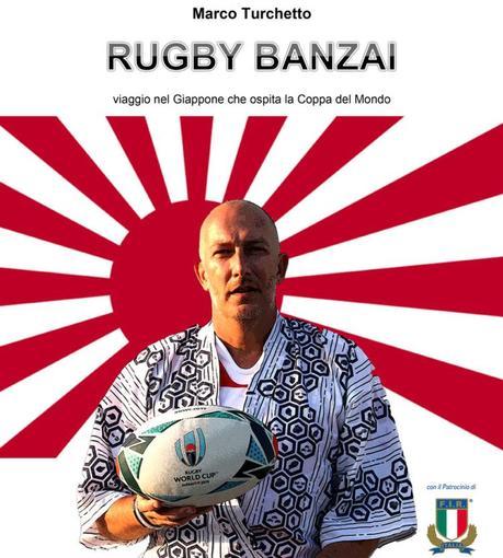 """RWC 2019: """"Rugby Banzai"""", la guida italiana al Mondiale giapponese"""