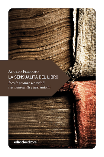 """""""La sensualità del libro"""", di Angelo Floramo"""