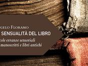 """sensualità libro"""", Angelo Floramo"""