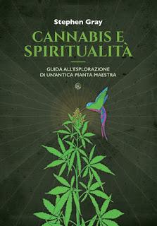 Recensione : Cannabis e spiritualità di Stephen Gray