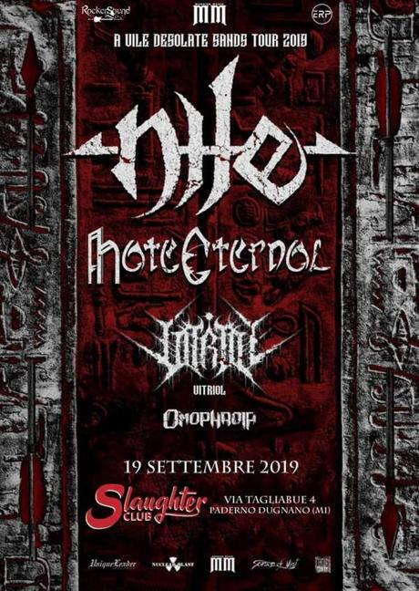 Nile // Hate Eternal // Vitriol // Omophagia @Slaughter Club, Paderno Dugnano (MI), 19.09.2019
