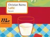 Latte Christian Raimo (Minimum Fax)